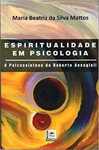 Espiritualidade Em Psicologia
