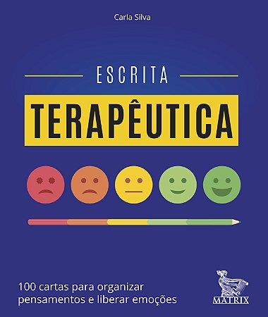 Escrita Terapêutica - 100 Cartas Para Organizar Pensamentos e Liberar Emoções