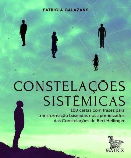 Constelações Sistêmicas - 100 Cartas Com Frases Para Transformação