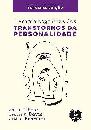 Terapia Cognitiva dos Transtornos da Personalidade