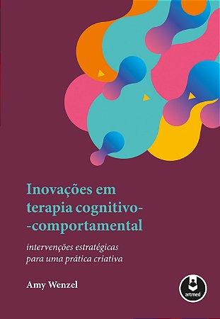 Inovacoes Em Terapia Cognitivo-comportamental