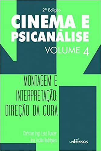 Cinema e Psicanalise Vol 4 - 2 Ed