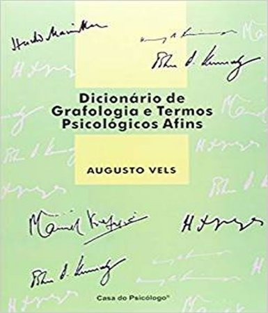 Dicionário de Grafologia e Termos Psicológicos Afins