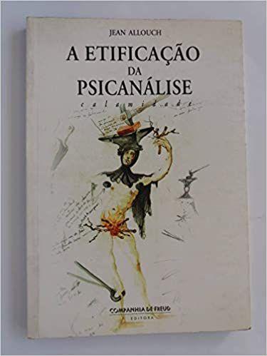 A Etificação da Psicanálise