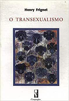 Transexualismo, O