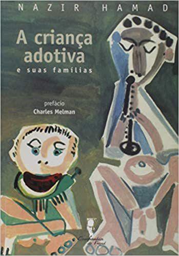 A Criança Adotiva e Suas Famílias