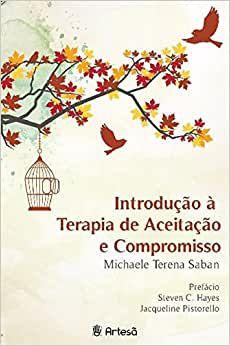 Introdução a Terapia de Aceitação e Compromisso