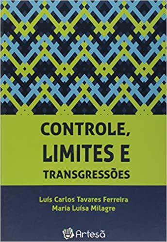 Controle, Limites e Transgressões
