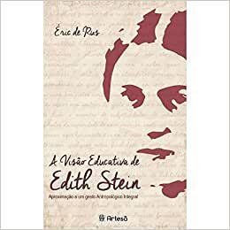 Visao Educativa de Edith Stein, A