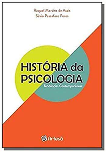 Historia da Psicologia - Tendencias Contemporaneas