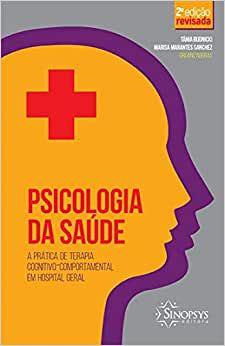 Psicologia da Saude - 2 Ed. Revisada