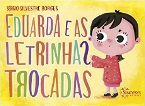 Eduarda e as Letrinhas Trocadas