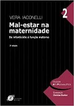 Mal-estar Na Maternidade - do Infanticidio a Funcao Materna - 2ª Ed.
