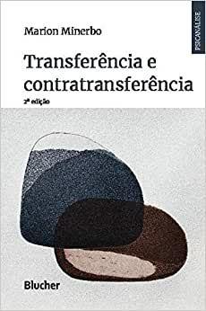 Transferência e Contratransferência  - 2 Ed.