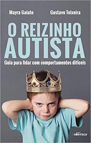 Reizinho Autista - Guia Para Lidar Com Comportamentos Difíceis