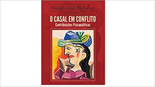 O Casal em Conflito - Contribuições Psicanalíticas