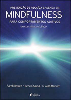 Mindifulness - Prevenção De Recaída