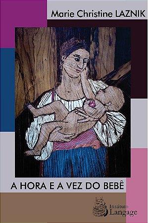 A Hora e a Vez do Bebe