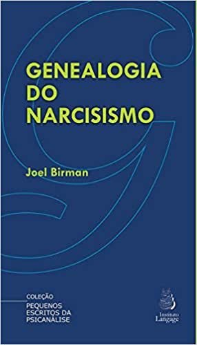 Genealogia do Narcisismo