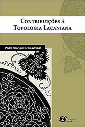 Contribuições à Topologia Lacaniana