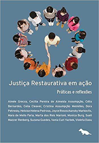 Justica Restaurativa Em Acao