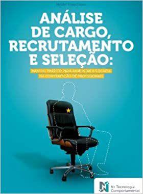 Analise de Cargo, Recrutamento e Seleção