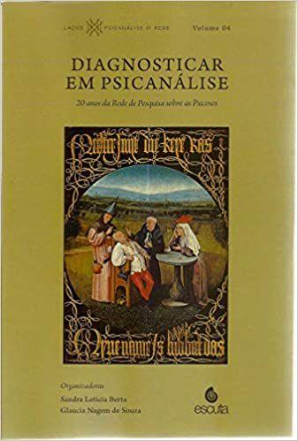 Diagnosticar Em Psicanalise.vol4