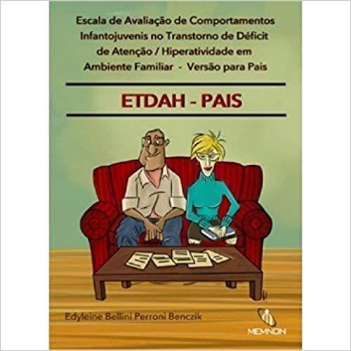 Escala de Avaliação de Comportamentos Infantojuvenis No Tdah Em Ambiente Familiar – Versão Para Pais