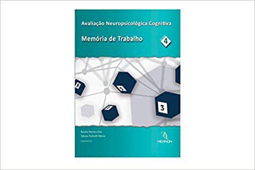 Avaliação Neuropsicológica Cognitiva  Vol. 4 - Memoria de Trabalho