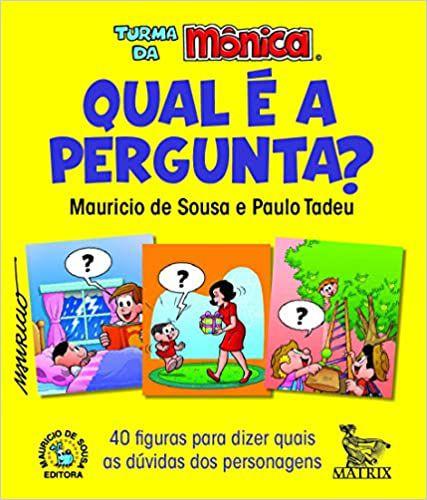 Qual é a Pergunta? 40 Figuras Para Dizer Quais as Dúvidas dos Personagens
