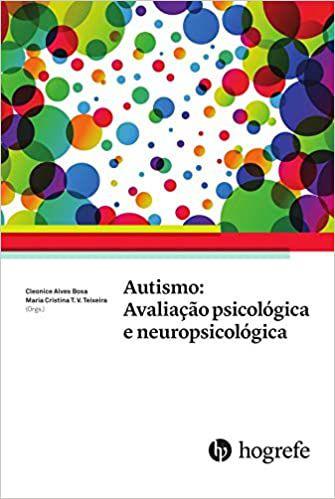 Autismo: Avalição Psicológica e Neuropsicológica