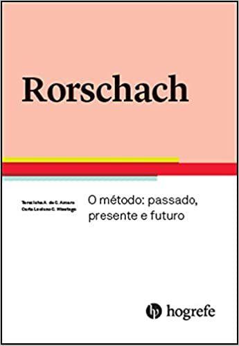 Rorschach - o Metodo Passado, Presente e Futuro