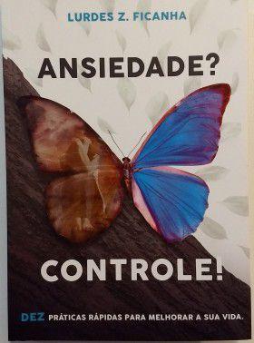 Ansiedade? Controle!