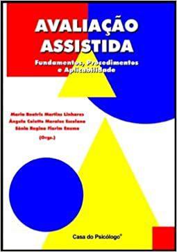 Avaliação Assistida - Fundamentos, Procedimentos e Aplicabilidade