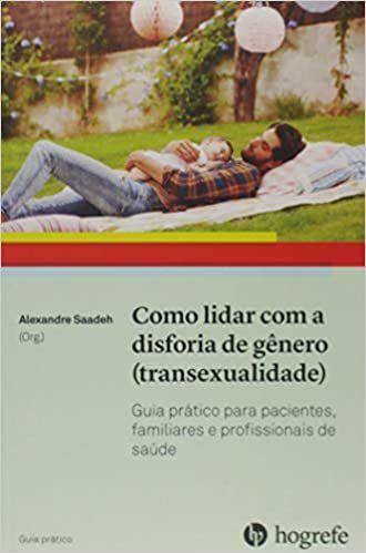 Como Lidar Com a Disforia de Gênero (Transexualidade)