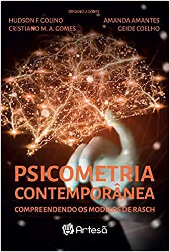 Psicometria Contemporanea - Compreendendo Os Modelos de Rasch