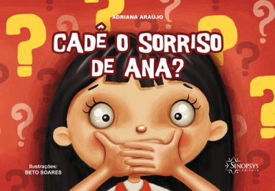 Cadê o Sorriso de Ana?