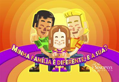 Minha Família é Diferente, e a Sua?