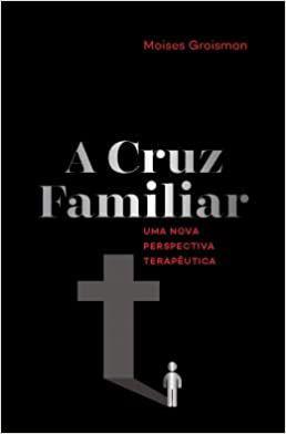 A Cruz Familiar
