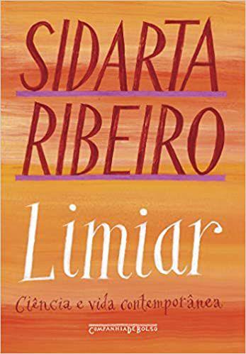 Limiar (Nova Edição): Ciência e Vida Contemporânea