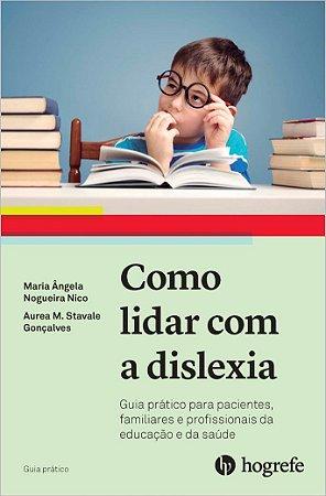 Como Lidar Com a Dislexia