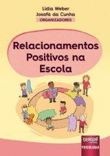 Relacionamentos Positivos na Escola