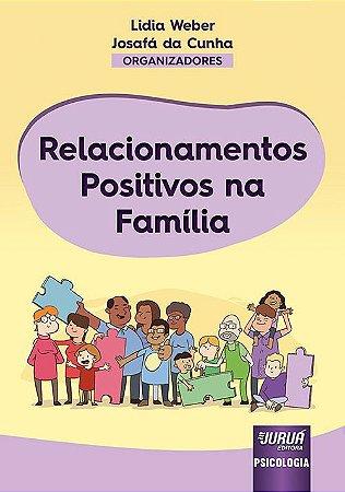 Relacionamentos Positivos na Família