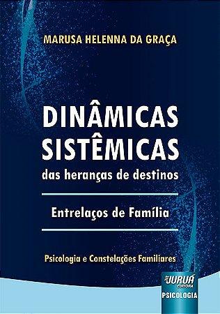 Dinâmicas Sistêmicas das Heranças de Destinos