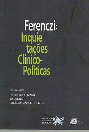 Ferenczi: Inquietações Clínico-políticas