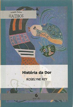 História Da Dor