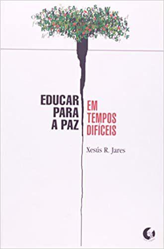 Educar Para Paz Em Tempos Difíceis