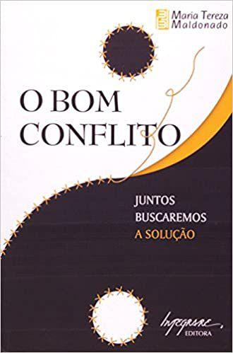 O Bom Conflito - Juntos Buscaremos a Solução