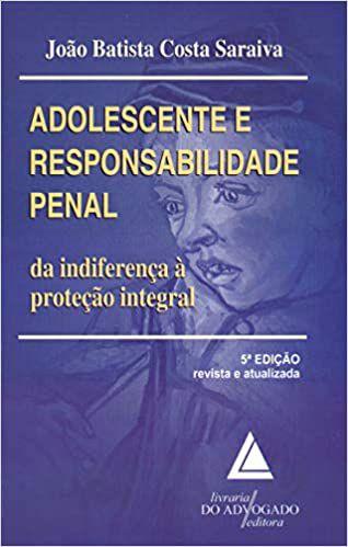 Adolescente E Responsabilidade Penal