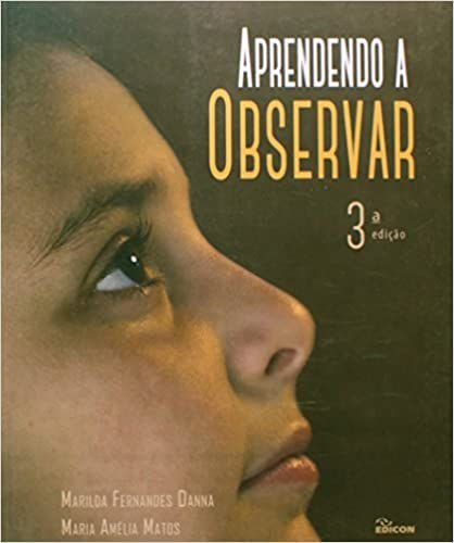 Aprendendo a Observar
